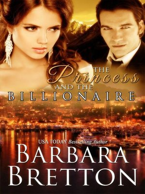 cover image of The Princess and the Billionaire