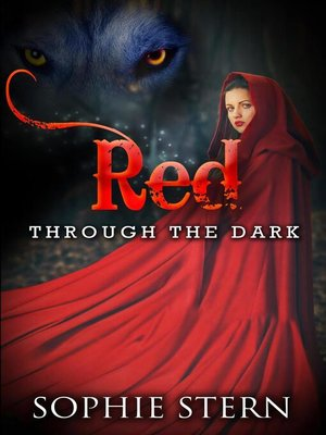 cover image of Through the Dark: Red, #2