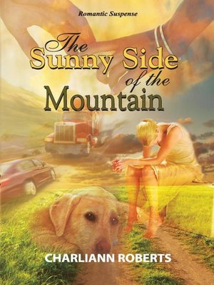 cover image of The Sunny Side of the Mountain