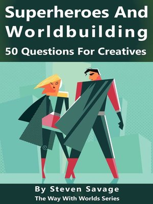 cover image of Superheroes and Worldbuilding