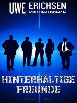 cover image of Hinterhältige Freunde