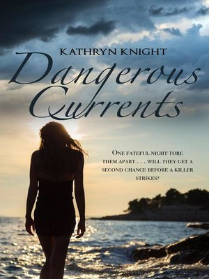 cover image of Dangerous Currents