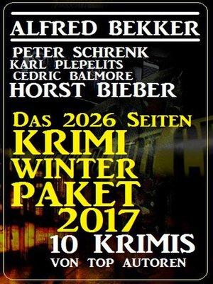 cover image of Das 2026 Seiten Krimi Winter Paket 2017