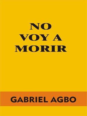 cover image of No Voy a Morir