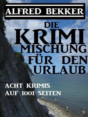 cover image of Die Krimi Mischung für den Urlaub