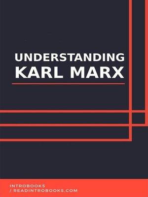 cover image of Understanding Karl Marx