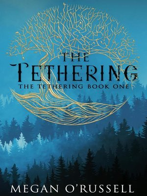 cover image of The Tethering, #1