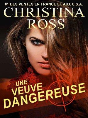 cover image of Une Veuve Dangereuse