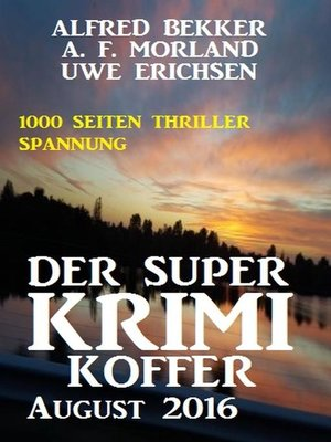 cover image of Der Super Krimi Koffer August 2016