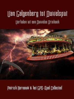 cover image of Van Galgenberg tot Duivelsput