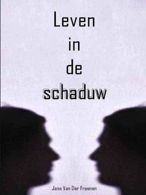 cover image of Leven in de schaduw