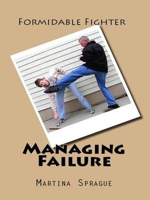 cover image of Managing Failure