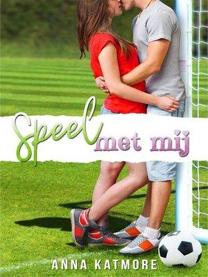 cover image of Speel met mij