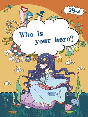 cover image of Who is Your Hero?