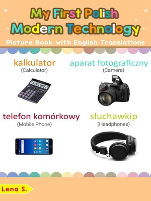 cover image of My First Polish Modern Technology Picture Book with English Translations