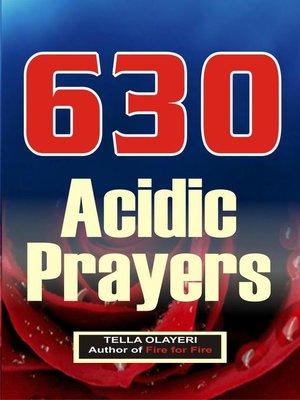 cover image of 630 Acidic Prayers
