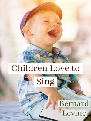 cover image of Children Love to Sing
