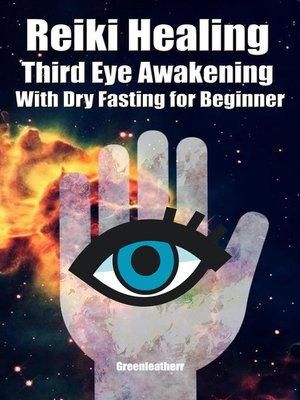 cover image of Reiki Healing Third Eye Awakening With Dry Fasting for Beginners