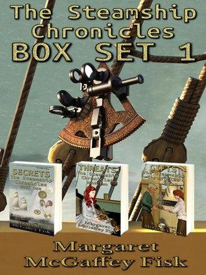 cover image of The Steamship Chronicles Box Set 1
