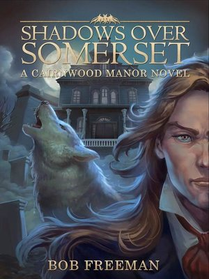 cover image of Shadows Over Somerset