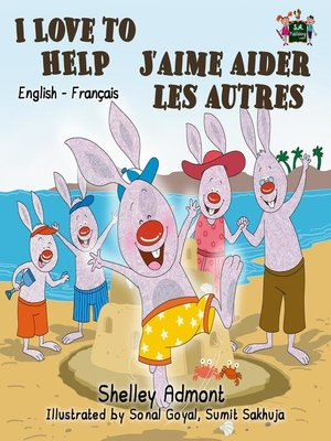 cover image of I Love to Help J'aime aider les autres