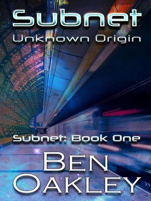 cover image of Unknown Origin: Subnet Series, #1