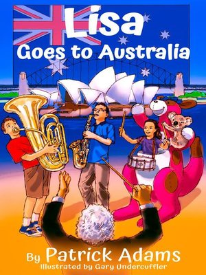 cover image of Lisa Goes to Australia