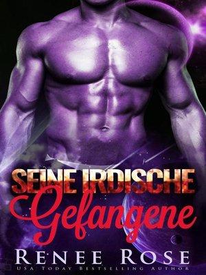 cover image of Seine irdische Gefangene