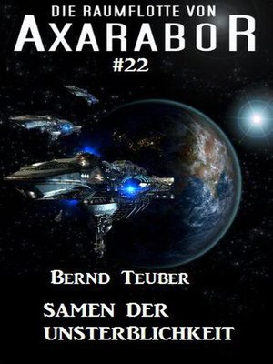 cover image of Die Raumflotte von Axarabor # 22