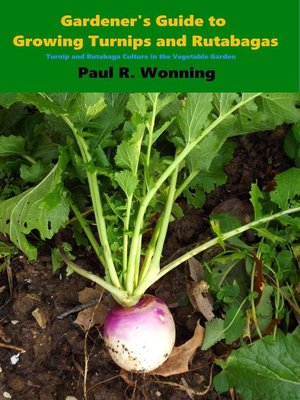 cover image of Gardener's Guide to Growing Turnips and Rutabagas