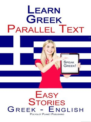 cover image of Learn Greek--Parallel Text--Easy Stories (Greek--English)