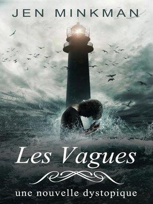 cover image of Les Vagues