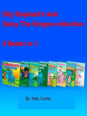 cover image of Elly Elephant's and Daisy the Dragon Collection