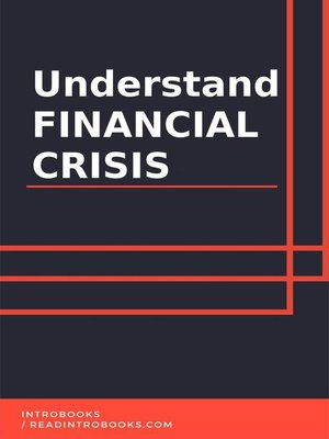 cover image of Understand Financial Crisis