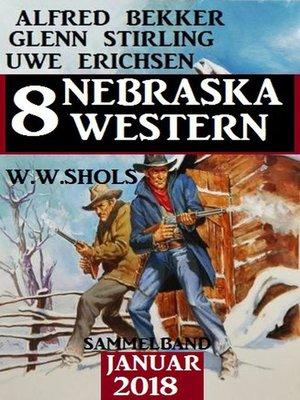 cover image of Sammelband 8 Nebraska Western Januar 2018