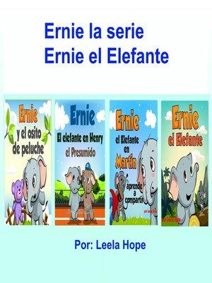cover image of Ernie la Serie Ernie el Elefante