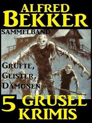cover image of Sammelband 5 Grusel-Krimis