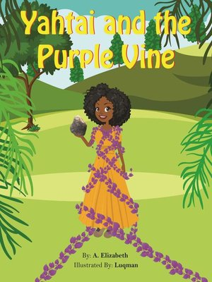 cover image of Yahtai and the Purple Vine