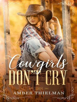 cover image of Cowgirls Don't Cry