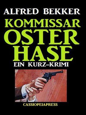 cover image of Kommissar Osterhase