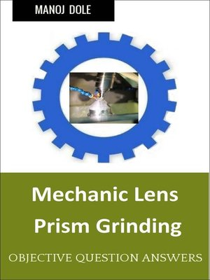 cover image of Mechanic Lens Prism Grinding