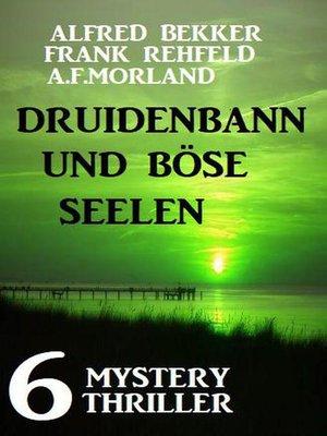 cover image of Druidenbann und böse Seelen
