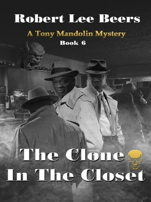 cover image of The Clone in the Closet