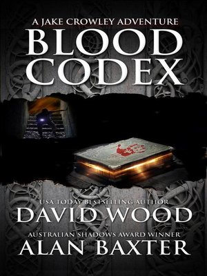 cover image of Blood Codex- a Jake Crowley Adventure