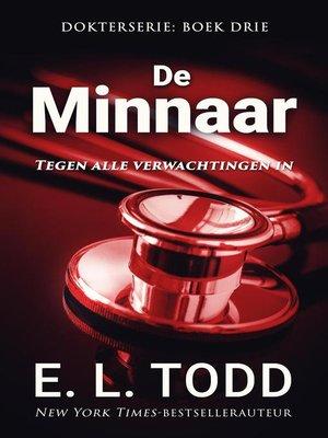 cover image of De minnaar