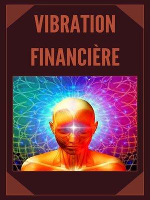 cover image of Vibration Financière