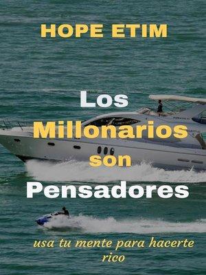 cover image of Los Millonarios son Pensadores