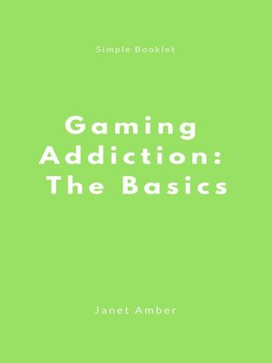 cover image of Gaming Addiction