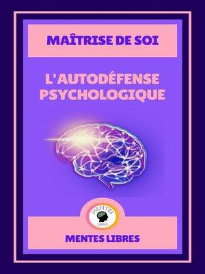 cover image of L'autodéfense Psychologique--Maîtrise de soi