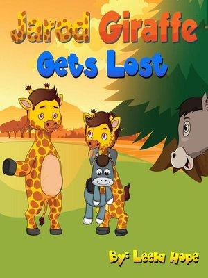cover image of Jarod Giraffe Gets Lost